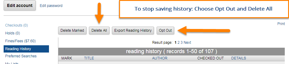 To stop saving history, select Delete All and Opt Out